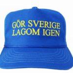 Gör Sverige lagom igen